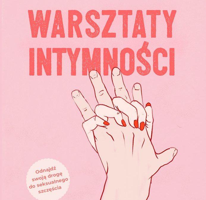 """O książce """"Warsztaty intymności"""""""