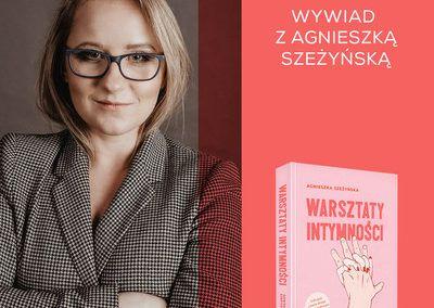 """Wywiad o """"Warsztatach intymności"""" dla Wydawnictwa Otwarte"""